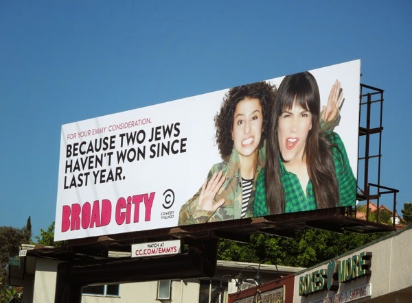 Because two Jews haven't won since last year Broad City Emmy 2014 billboard