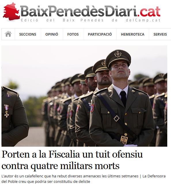 http://www.naciodigital.cat/delcamp/baixpenedesdiari/noticia/1430/porten/fiscalia/tuit/ofensiu/contra/quatre/militars/morts