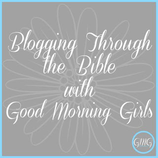 Blogging Through the Bible with Good Morning Girls