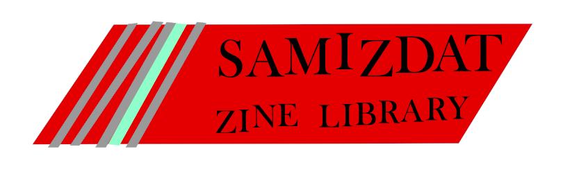 Samizdat Zine Library