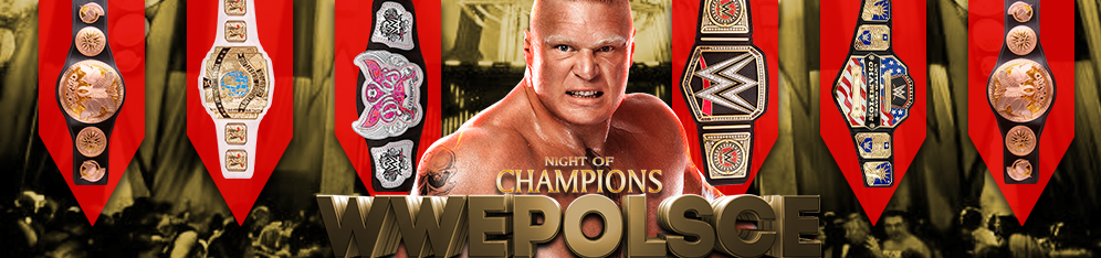 WWE Night of Champions 2014 - WWE Polsce