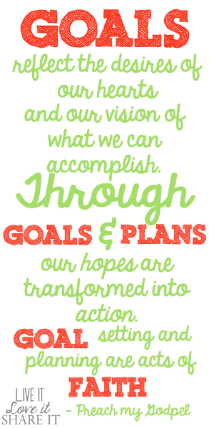 Goals reflect the desires of our hearts and our vision of what we can accomplish. Through goals and plans, our hopes are transformed into action. Goal setting and planning are acts of faith. - Preach My Gospel