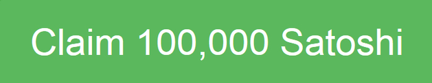 Earn 100,000 Satoshi!