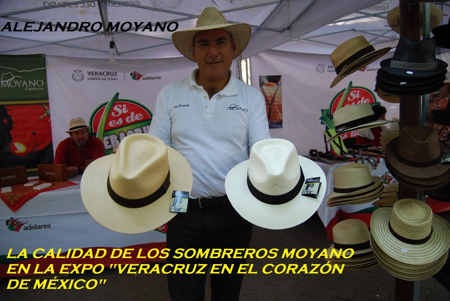 TODOS CON SOMBRERO: SOMBREROS MOYANO DE VERACRUZ PARA EL MUNDO.