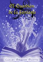 El guardián de la fantasía (Carlos Moreno Martín)