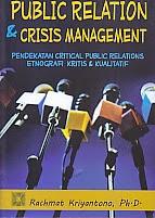 toko buku rahma: buku PUBLIC RELATION DAN CRISIS MANAGEMENT, pengarang rachmat kriyantono, penerbit kencana