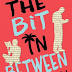 Blog Tour - The Bit in Between by Claire Varley