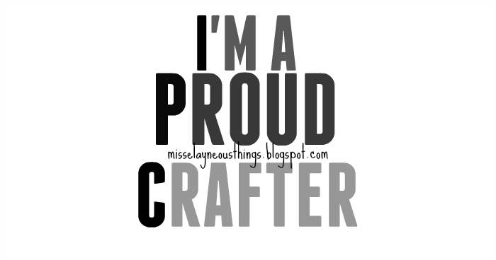 Im a proud crafter