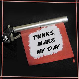 Punks, Make My Day