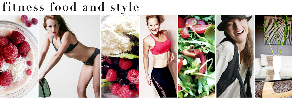 Fitness, Food and Style