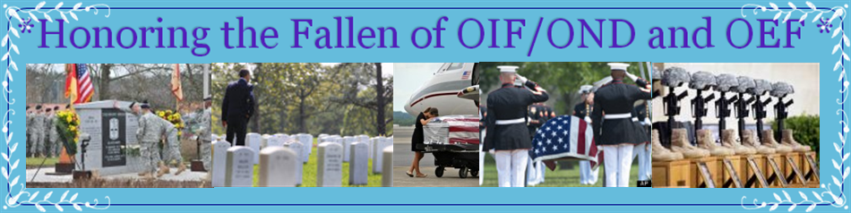*Honoring the Fallen of OIF/OND and OEF *