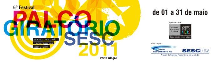 6o. Festival Palco Giratório SESC em POA