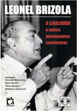 Leonel Brizola, organização Osvaldo Maneschy