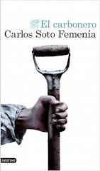 Un título interesante: 'El carbonero' de Carlos Soto Femenía