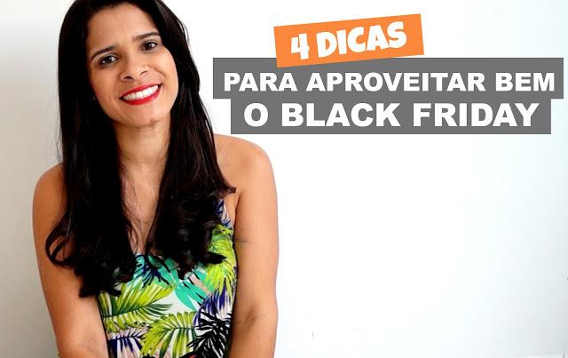 4 Dicas para aproveitar bem o Black Friday
