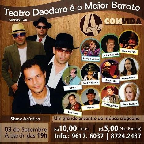 03-09-2014 - FATOR 4 COM-VIDA - Maceió - AL