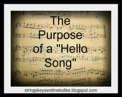 Strings keys and melodies the purpose of a hello song hello songs greeting songs preschool names strings keys and melodies beginning m4hsunfo