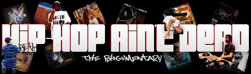 Hip-Hop Ain't Dead - The Blogumentary