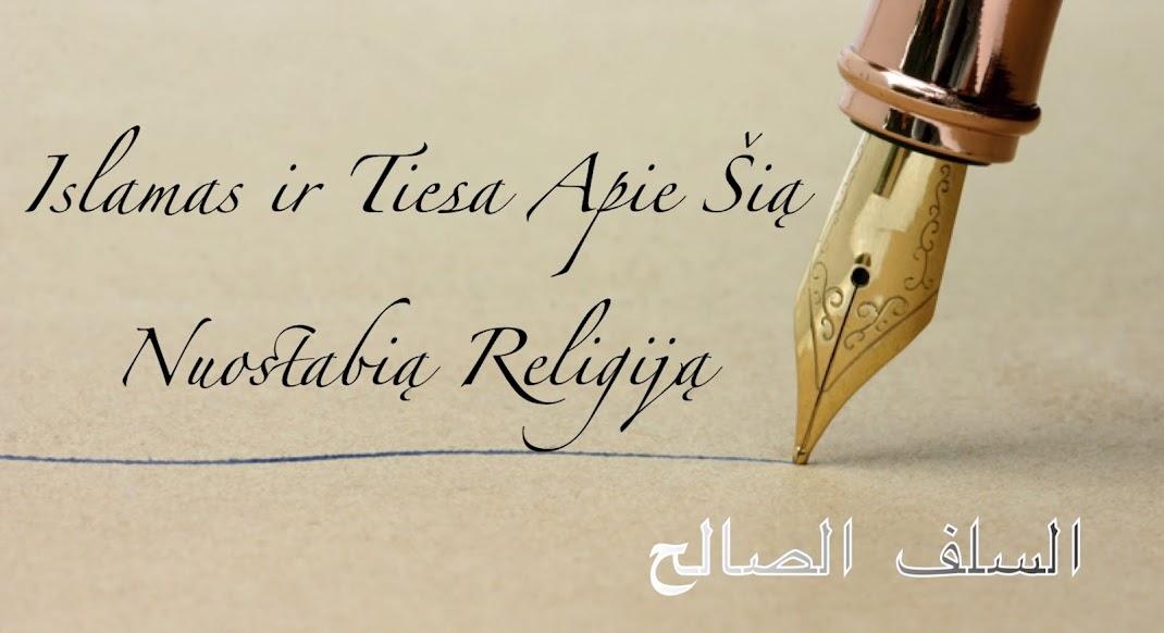 Islamas ir tiesa apie šią nuostabią religiją