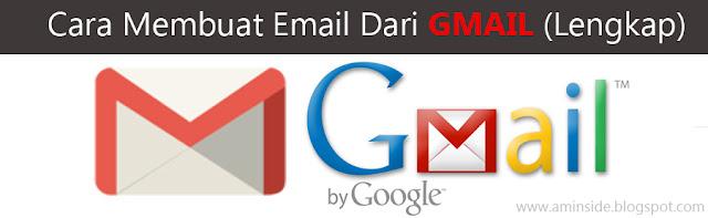 Cara Membuat Email Dari GMAIL (Lengkap)