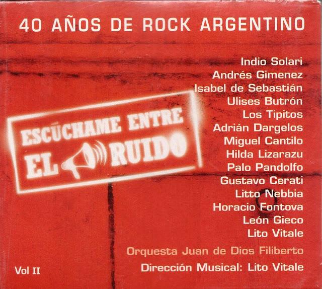 V.A. - 40 Años De Rock Argentino, Escúchame Entre El Ruido