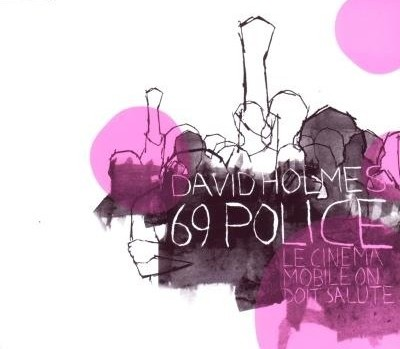 David Holmes - 69 Police