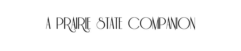 A Prairie State Companion