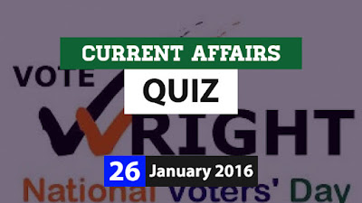 Current Affairs Quiz 26 January 2016