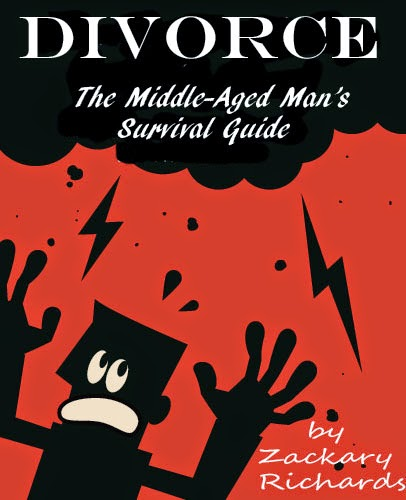 Divorce- The Middle-Aged Man's Survival Guide