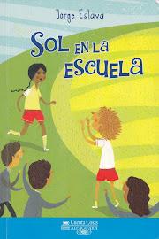 """La Lectura del Mes de Mayo: """"Sol en la escuela"""""""