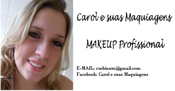 Carol e suas Maquiagens