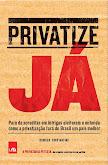 Privatize Já!