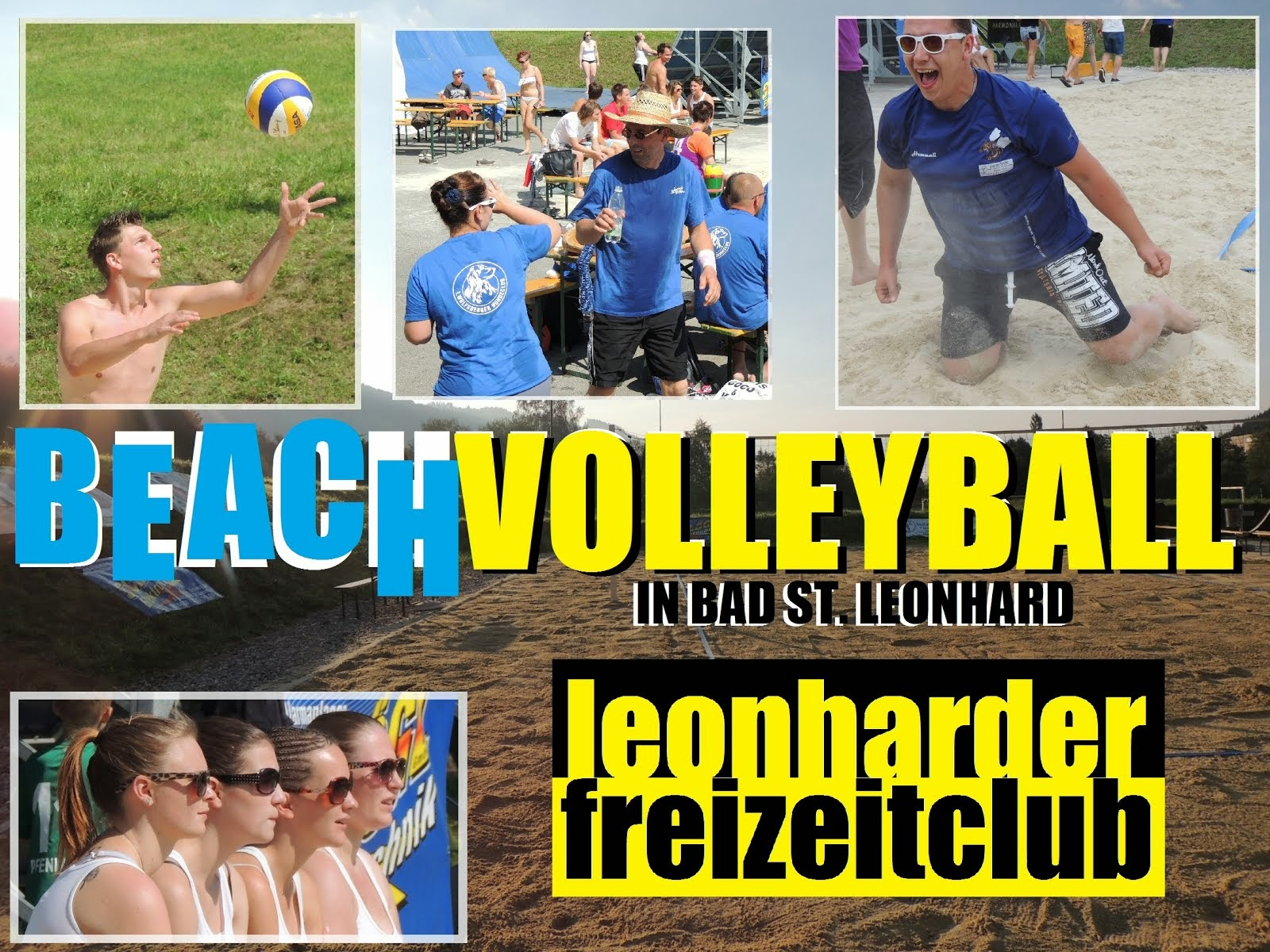 Leonharder Freizeitclub / 5. Beachvolleyball Turnier in Bad St. Leonhard