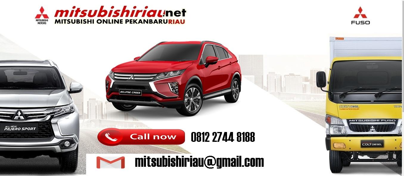Harga Kredit Mitsubishi Pekanbaru Riau Januari 2019