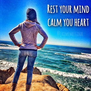 rest your mind, calm your heart, Jaime Messina,