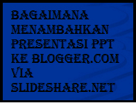 How to add PPT Presentation to Blogger