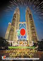 ITSI 2013 in Conjunction with DXN&#39;s 20th Anniversary celebration