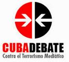 CUBADEBATE contro il terrorismo mediatico