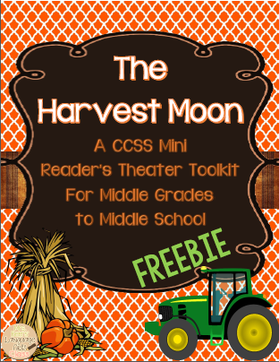 http://www.teacherspayteachers.com/Product/The-Harvest-Moon-Readers-Theater-CCSS-Toolkit-FREEBIE-1450133