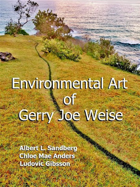 Environmental Art of Gerry Joe Weise