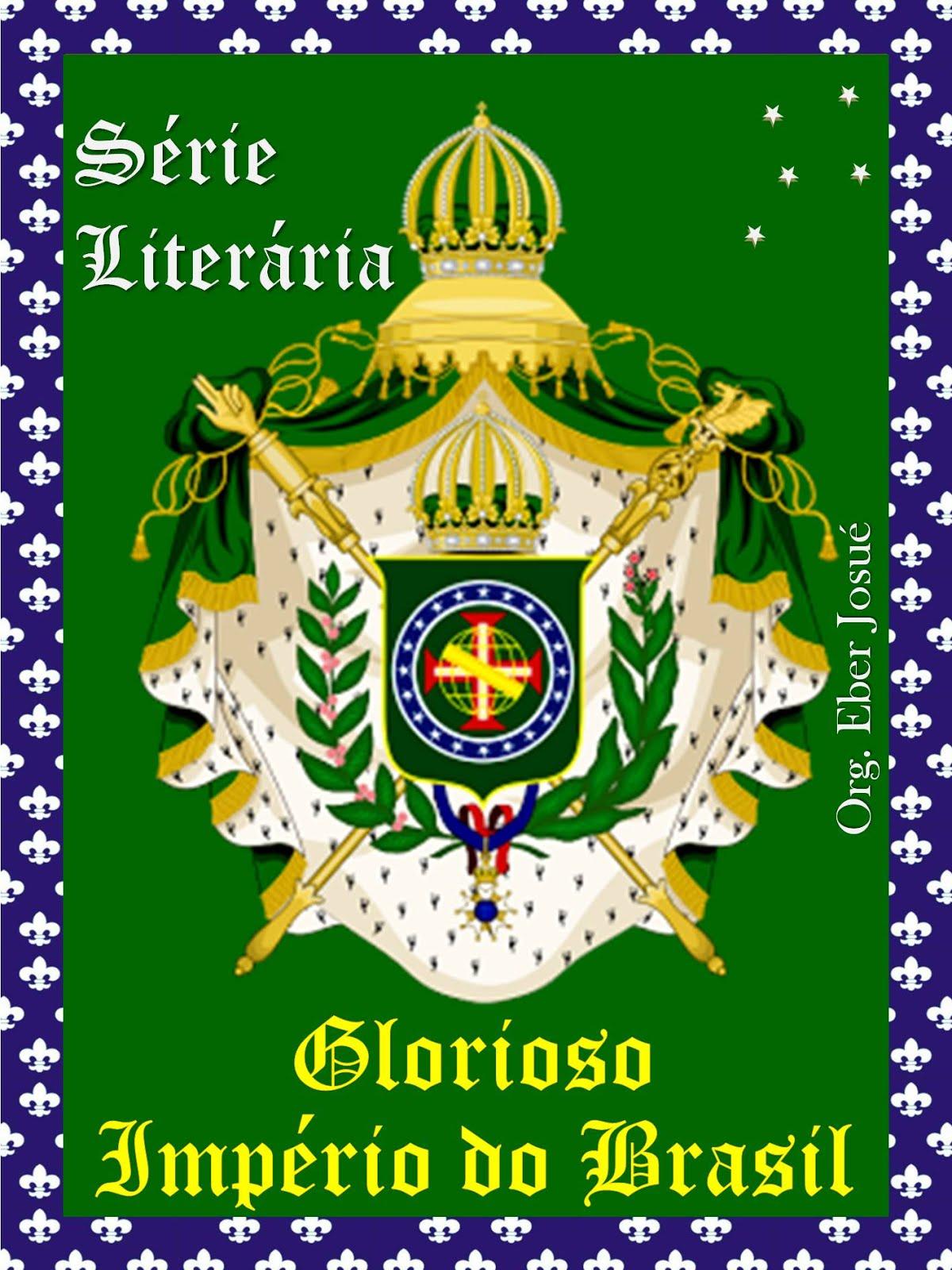 Série 'Glorioso Império do Brasil'