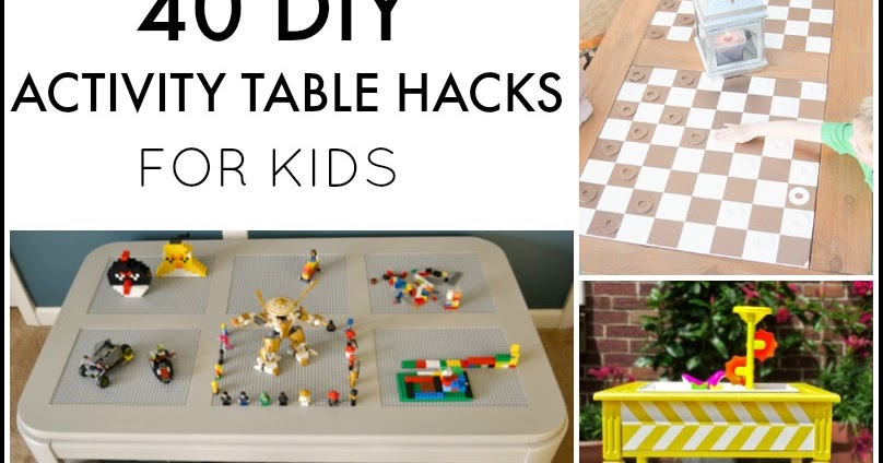 40 DIY Activity Table Hacks for Kids | And Next Comes L