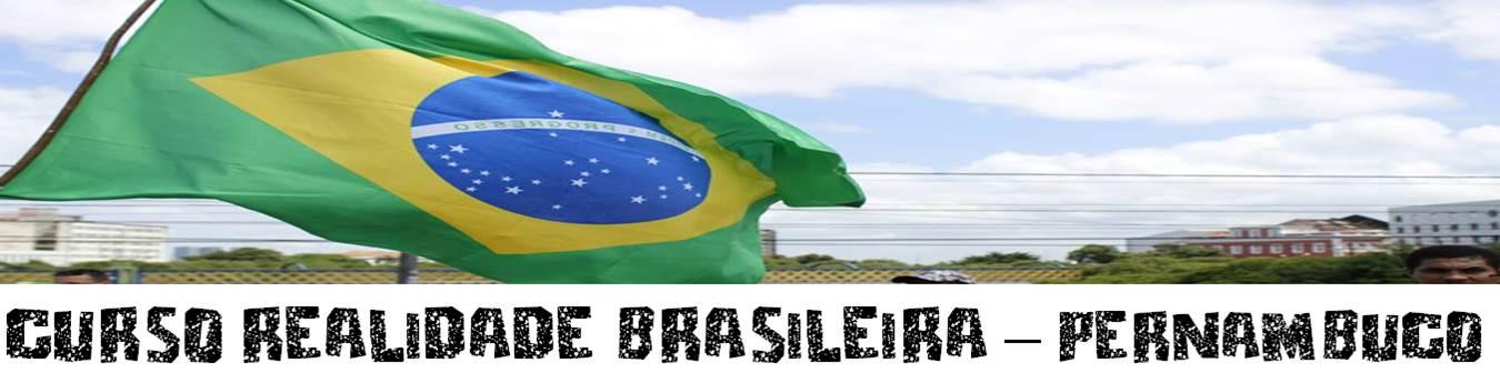 Curso Realidade Brasileira - Pernambuco