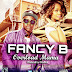 New Music: Overload Mama - Fancy B (@fb_fancy) #OverloadMama_by_FancyB