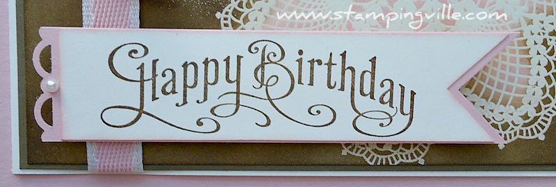 Happy Birthday Greeting Perfectly Penned by Stampin' Up!