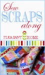 Sew Scraps Along - Pleasant Home