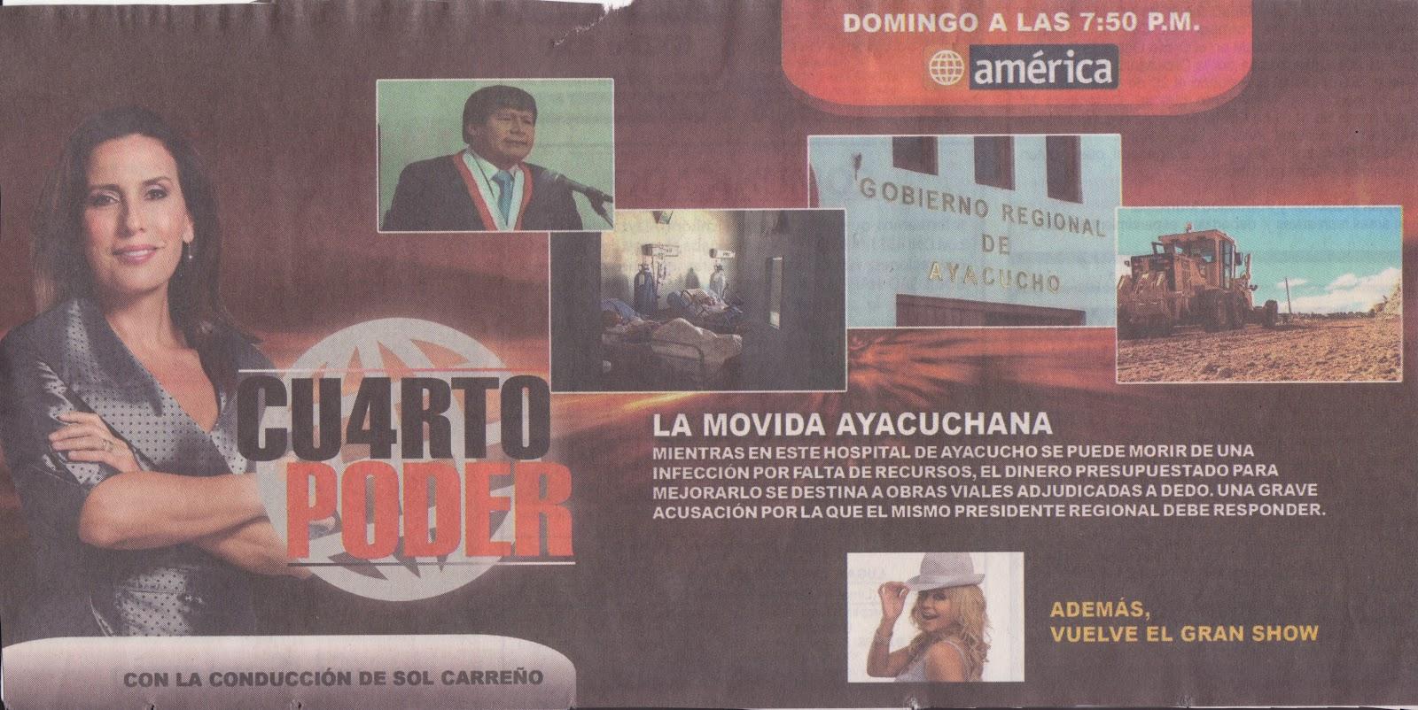Decocounpoco2 la movida ayacuchana denuncia de cuarto for Cuarto poder america tv