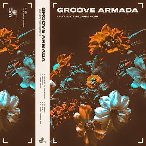 Groove Armada - Love Lights the Underground EP