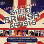 Latest & Greatest Great British Artists CD 1 – 2012