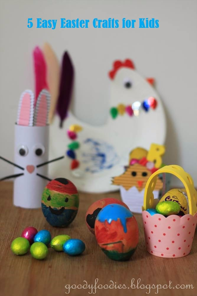 goodyfoodies five easy fun easter crafts for kids
